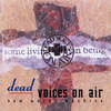 Dead Voices on Air - New Words Machine