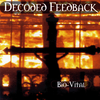 Decoded Feedback - Bio-Vital