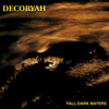 Decoryah - Fall-Dark Waters