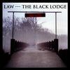 Law - The Black Lodge
