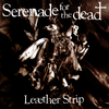 Leather Strip - Serenade for the Dead