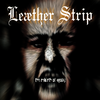 Leather Strip - The Rebirth of Agony
