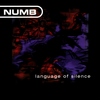Numb - Language of Silence